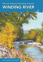 Plein Air Painting Workshop in Pastel - Winding River [DVD]