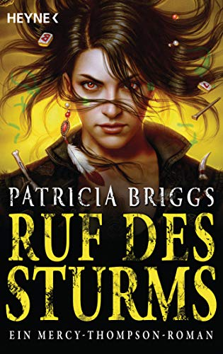 Ruf des Sturms: Mercy Thompson 11 - Roman (Mercy-Thompson-Reihe)