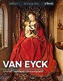 Van Eyck - Un raffinement contemplatif