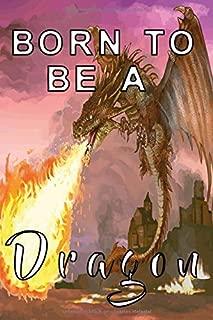 Notizbuch Born to be a dragon: Notizbuch 120 linierte Seiten Din A5 perfekt als Notizheft, Tagebuch und Journal Geschenk für Drachengeborene und Drachenfans (German Edition)