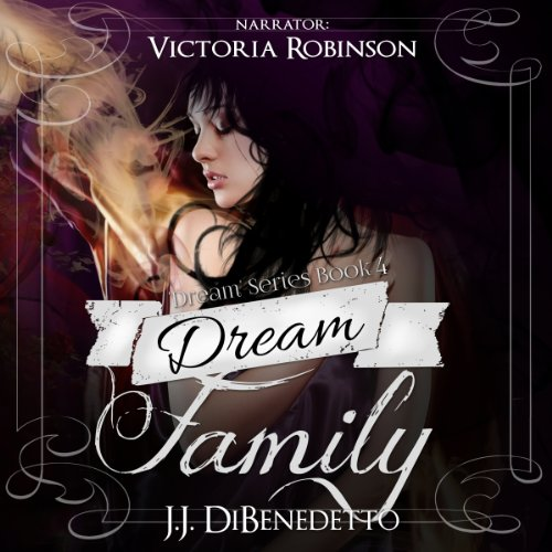 Dream Family: Dreams, Book 4 cover art