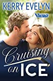 Cruising on Ice: A Sweet Friends-to-Lovers Hockey Romance (Palmer City Voltage Book 1) (English Edition)