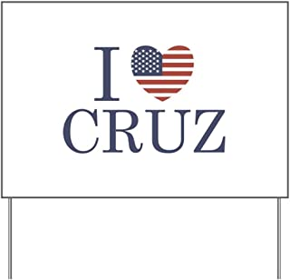 CafePress I Love Ted Cruz Yard Sign, Vinyl Lawn Sign, Political Election Sign