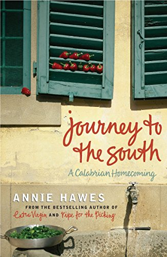 Journey to the South: A Calabrian Homecoming (English Edition)
