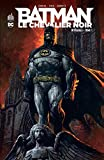 Batman, Le Chevalier noir, Intégrale Tome 1