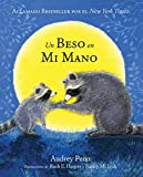 Un Beso en Mi Mano (The Kissing Hand) (The Kissing Hand Series)