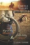 Cattle Valley: Vol 6 by Carol Lynne (7-Sep-2009) Paperback