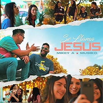 Se Llama Jesús
