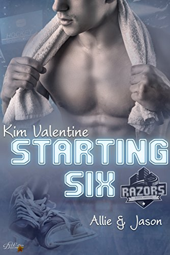 Starting Six: Allie und Jason (Boston Razors 1)