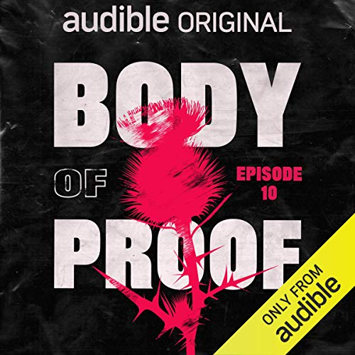 Ep. 10: No Way Out (Body of Proof) cover art