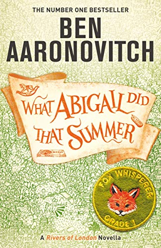 What Abigail Did That Summer: A Rivers Of London Novella (English Edition)