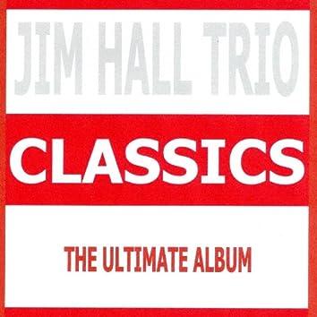 Classics - Jim Hall Trio