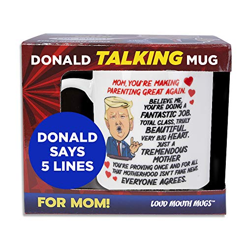 Talking Donald Trump Mug - Birthday Gifts for MOM from Daughter/Son/Husband - Moms Coffee Cup - Says 5 Lines in Trump's REAL VOICE – Mommy Funny Mugs- Best Christmas, Mother's Day, & Valentines Gift