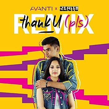 thank u (pls) [Zenith Remix]
