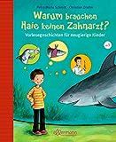 Warum brauchen Haie keinen Zahnarzt?: Vorlesegeschichten für neugierige Kinder (Große Vorlesebücher) (Warum?-Kinderfragen)