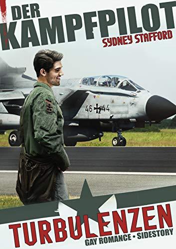 Turbulenzen: Der Kampfpilot (Spin Off 1)