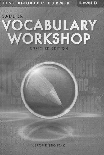 Vocabulary Workshop; Enriched Edition; Test Booklet B: Level D: Grade 9