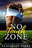 No Touch Zone (Saints of Love Book 2)