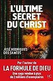 L'Ultime Secret du Christ - Format Kindle - 9,99 €