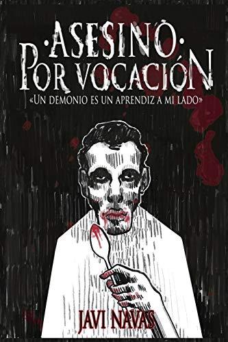 Asesino por vocación: Un demonio es un aprendiz a mi lado (Terror)