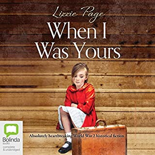 When I Was Yours                   Written by:                                                                                                                                 Lizzie Page                               Narrated by:                                                                                                                                 Laurence Bouvard                      Length: 10 hrs     Not rated yet     Overall 0.0