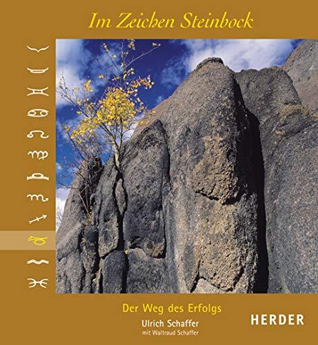 Im Zeichen Steinbock: Der Weg des Erfolgs