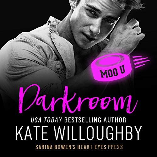 Darkroom Audiobook By Kate Willoughby, Heart Eyes Press cover art
