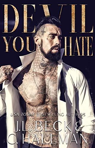 Devil You Hate: A Dark Mafia Enemies to Lovers Romance (The Diavolo Crime Family Book 1)