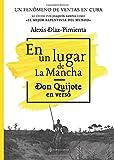 En un lugar de La Mancha: Don Quijote en verso