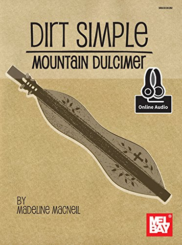 Dirt Simple Mountain Dulcimer (English Edition)
