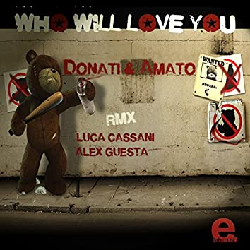 Who Will Love You - EP