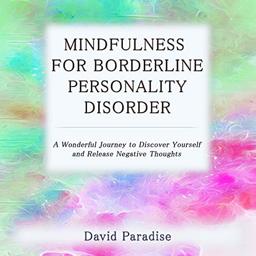 Mindfulness for Borderline Personality Disorder cover art