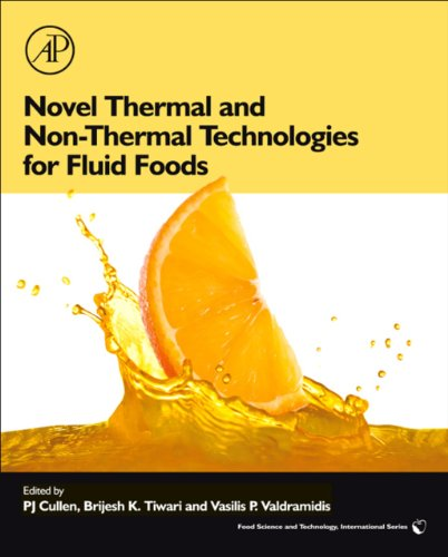 Novel Thermal and Non-Thermal Technologies for Fluid Foods (Food Science & Technology International (Hardcover Academic)) (English Edition)