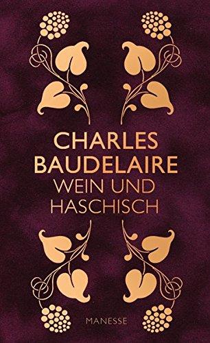Wein und Haschisch: Essays