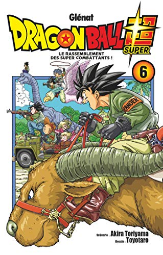 Dragon Ball Super - Tome 06 (Dragon Ball Super (6)) (French Edition)