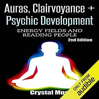 Auras, Clairvoyance & Psychic Development audiobook cover art