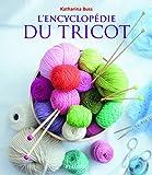 L' encyclopédie du tricot