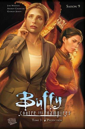 Buffy contre les vampires (Saison 9) T03 : Protection (Buffy contre les vampires Saison 9 t. 3)