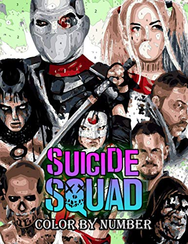 Suicide Squad Color By Number: Academy Awards for Best Makeup and Hairstyling Color Number Book for Fans Adults Relaxation Gift