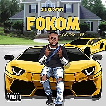 Fokom (good life)