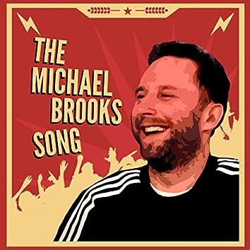 The Michael Brooks Song (feat. Napoleon Da Legend)