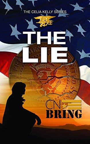 Book: The Lie (Celia Kelly Series) by CN Bring