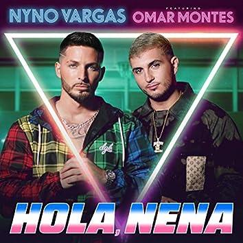 Hola, Nena (feat. Omar Montes)
