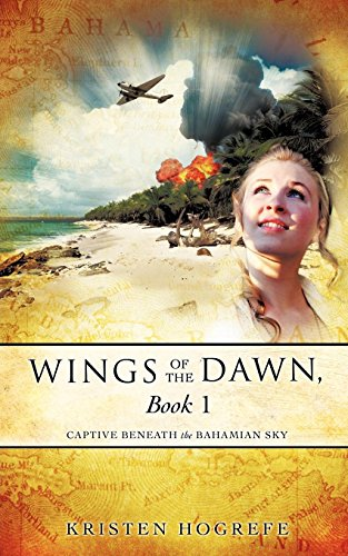 Wings of the Dawn, Book 1 by [Kristen Hogrefe]