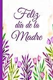 Feliz día de la madre: Libro de regalo para completar | una alternativa a la tarjeta | regalo original y personalizado | ideal para el día de la madre