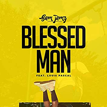 Blessed Man (feat. Louis Pascal)