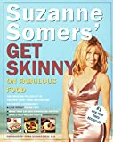 Suzanne Somers  Get Skinny on Fabulous Food