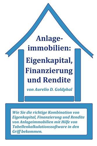 Anlageimmobilien: Eigenkapital, Finanzierung und Rendite