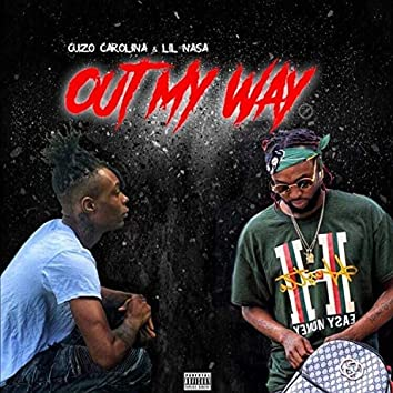 Out My Way (feat. Lil Nasa)