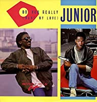 """Do You Really (Want My Love) - Junior (2) 12"""""""